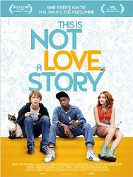 Cinéma : This is not a love story